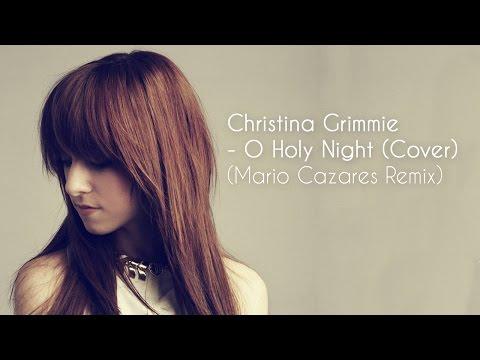 Christina Grimmie - O Holy Night (Mario Cazares Remix)