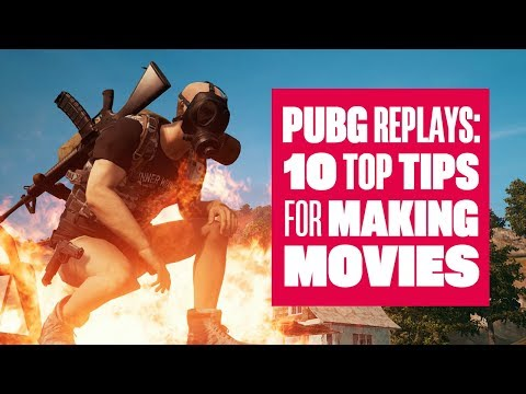 PUBG Replays: 10 top tips for making movies!