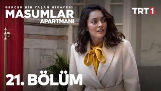 Masumlar Apartmanı 21. Bölüm