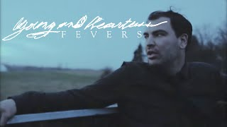 Young and Heartless - Fevers (Official Music Video)