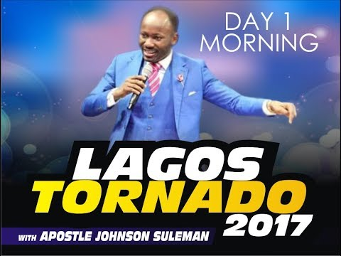 Lagos State - Tornado 2017 Live Broadcast With Apostle Johns