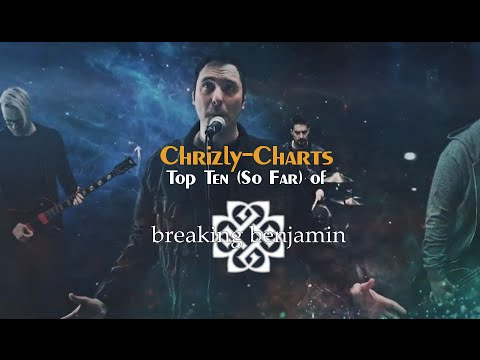 Chrizly-Charts TOP 10: Best Of Breaking Benjamin (So Far)