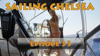 Ep 33 - Sailing Chelsea - Sailing the South Coast of Sardinia