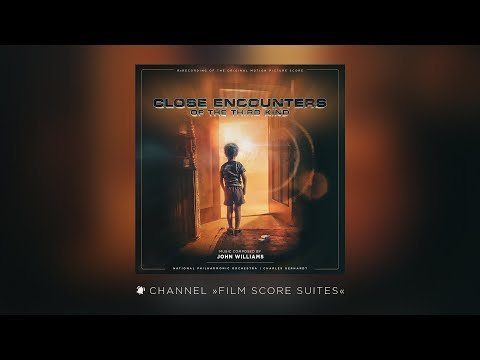 John Williams - CLOSE ENCOUNTERS OF THE THIRD KIND - Suite