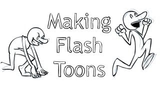 Making a Flash Toon from Start to Finish!