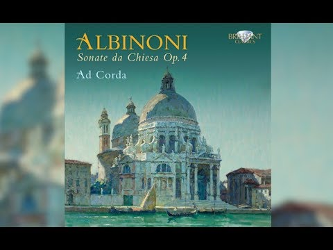 Albinoni: Sonate da Chiesa Op. 4 (Full Album)
