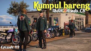 Download lagu Kumpul Bareng Club Honda CB Eps 114 Serial Mat Gondrong MP3