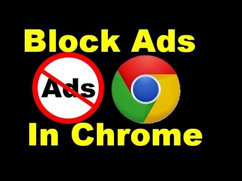 How to Block Ads in Google Chrome - YouTube