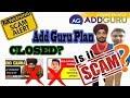 Add Guru Plan News  Update 26/3/2019  | Add Guru Plan CLOSED? | Biggest MLM Scam
