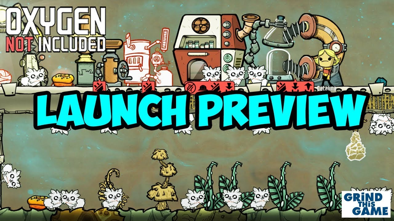 Oxygen Not Included - LAUNCH UPGRADE! (Preview) [4k]