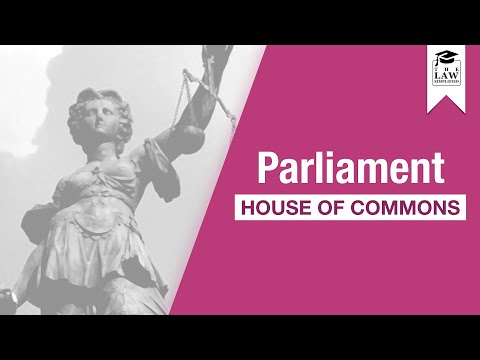 Constitutional Law - House Of Commons