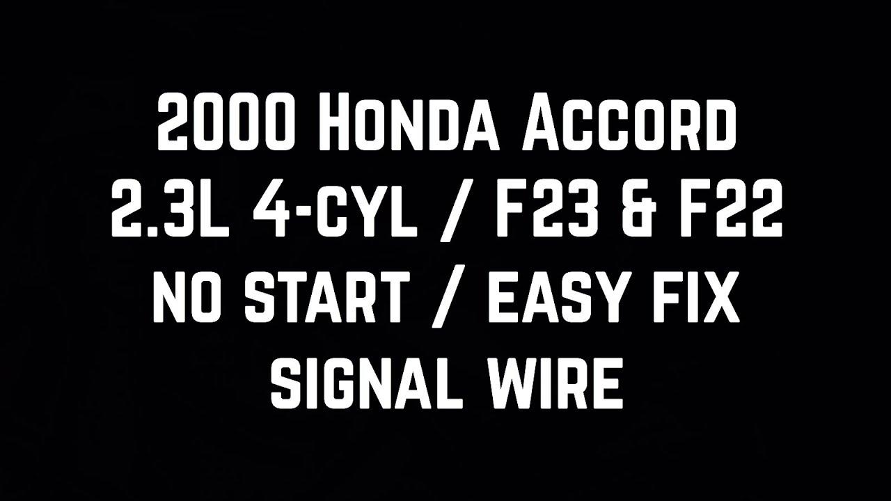 99 - 02 Accord 2.3L 2.2L F23 F22 - No Start - Dizzy Signal Wire -Bundys F A Wiring Diagram on