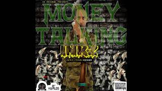Inkz - Money Talking [Gold Chain Riddim] - March 2018