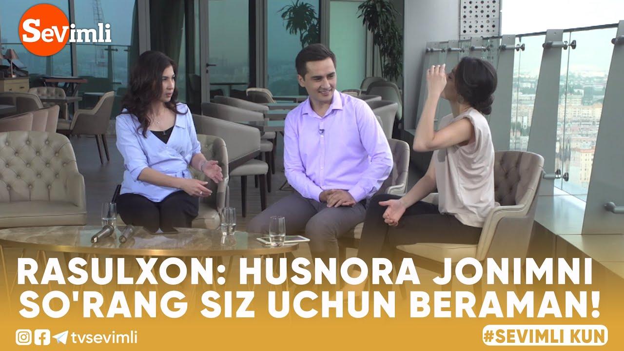 RASULXON: HUSNORA JONIMNI SO'RANG SIZGA BERAMAN!