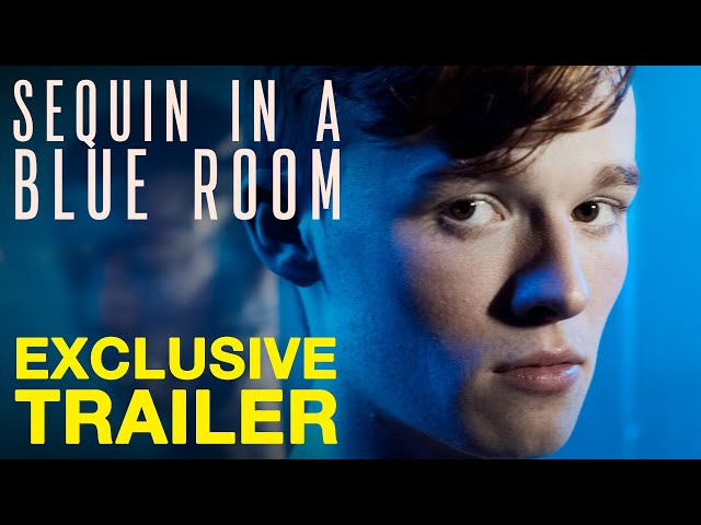 SEQUIN IN A BLUE ROOM  - Official Trailer - Peccadillo Pictures