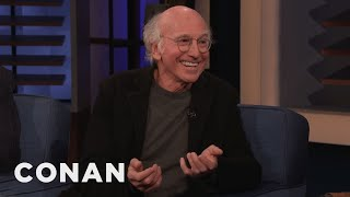 """Larry David: I'm Becoming Too Much Like My """"Curbed"""" Character - CONAN on TBS"""