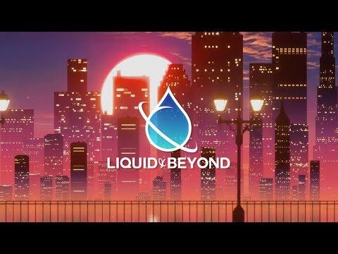 Liquid & Beyond #38 [Liquid DnB Mix] (Lasu Guest Mix)