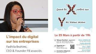 #1 Fadhila Brahimi : L'impact du digital sur les entreprises #XYLeChoc