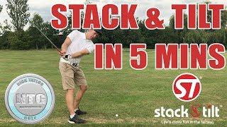 5 mins on the Stack & Tilt golf swing| Golf Tips | Lesson 54