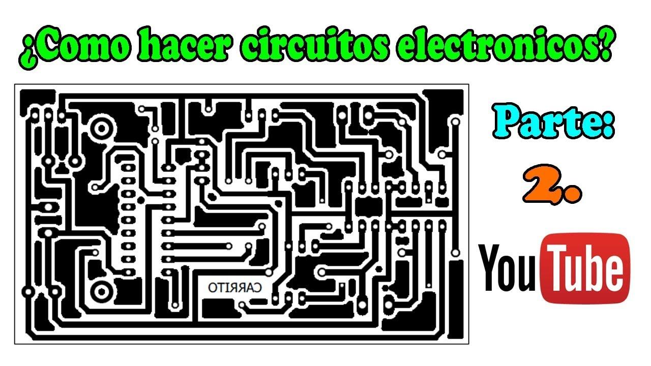 Como Diseñar Circuitos Electrónicos Impresos Con Eagle Parte 2 Youtube
