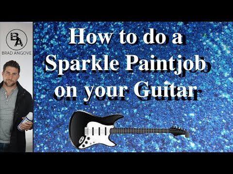 How to do a Sparkle Paint Job on your Guitar with Spray Cans