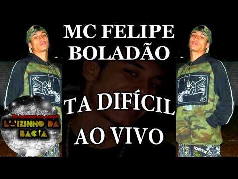 MC FELIPE BOLADÃO - TA DIFÍCIL AO VIVO EM PERUÍBE (RELÍQUIA)