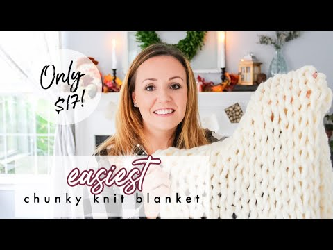 How to make a Chunky Knit Blanket for $17 | Knit Blanket Tutorial for Beginners |