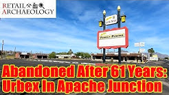 Abandoned After 61 Years: Urbex In Apache Junction | Retail Archaeology