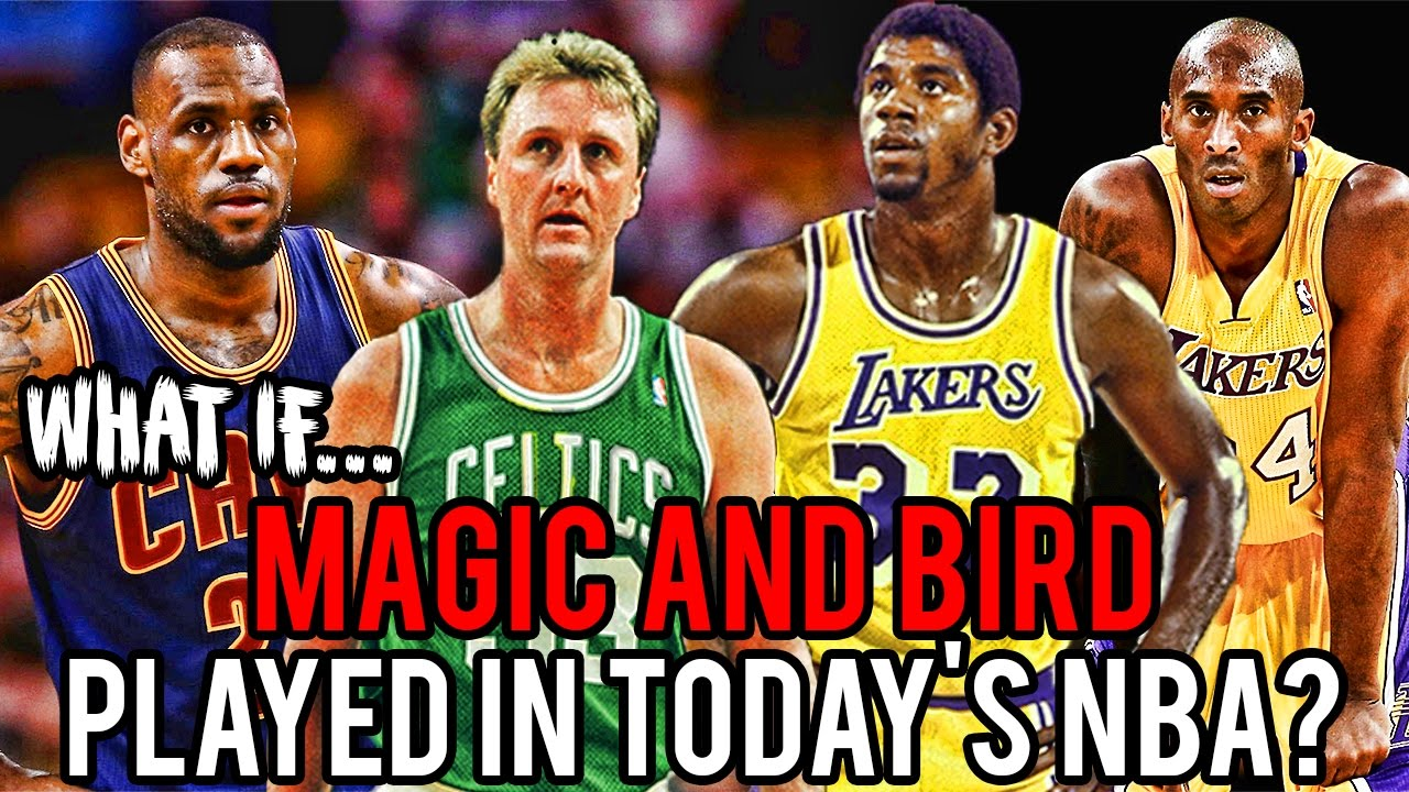 what-if-magic-and-bird-played-in-the-modern-nba