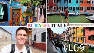 THE MOST COLOURFUL TOWN! BURANO, VENICE ITALY TRAVEL VLOG 2018