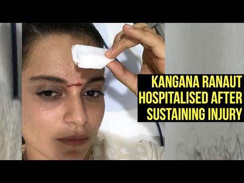 Kangana Ranaut Hospitalised After Sustaining Injury