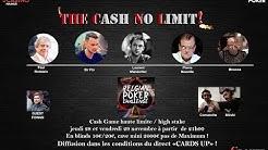 The Cash No Limit 10/20€  - Grand Casino de Namur animé par Will Lion CARDS UP