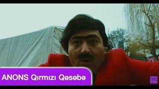 Bozbash Pictures Qırmızı Qəsəbə ANONS (15.02.2018)