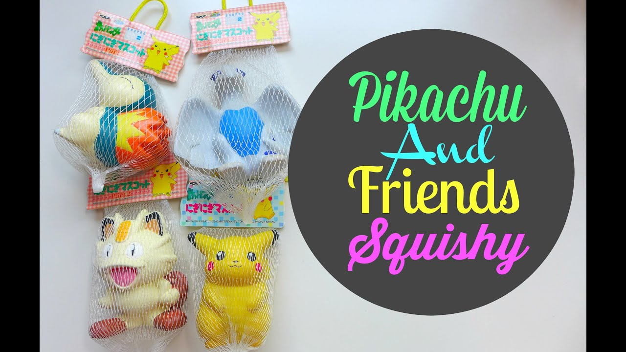Squishy In Pokemon : Pikachu and Friends Squishy - YouTube