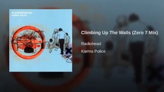 Climbing Up The Walls (Zero 7 Mix)