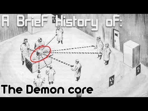 A Brief History Of: The Demon Core (Short Documentary)