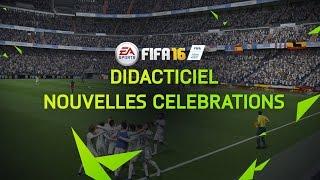 FIFA 16 - Didacticiel Nouvelles Célébrations