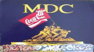 MDC - Metal Devil Cokes (Full Album)