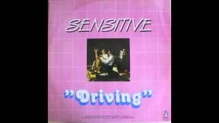 Sensitive - Driving (Dub)