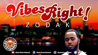 Zodak - Vibes Right - March 2019