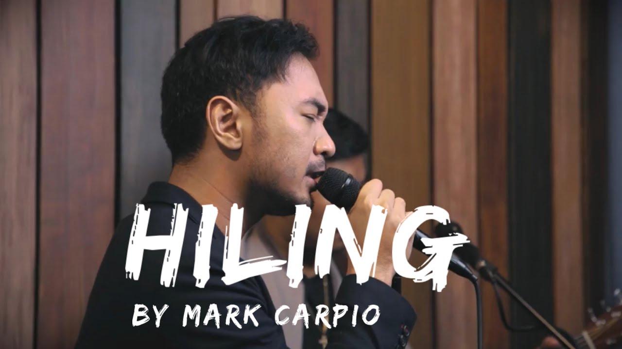 Hiling (Live)-  Mark Carpio