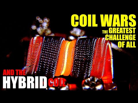 COIL WARS | The Greatest Challenge | How to Build a Hybrid Coil