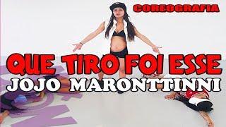 Que Tiro Foi Esse - Jojo Maronttinni (Coreografia) por: Just Neto - Mix Dance | Canal de Dança