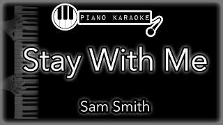 Stay with me - Sam Smith - Piano Karaoke (with lyrics)