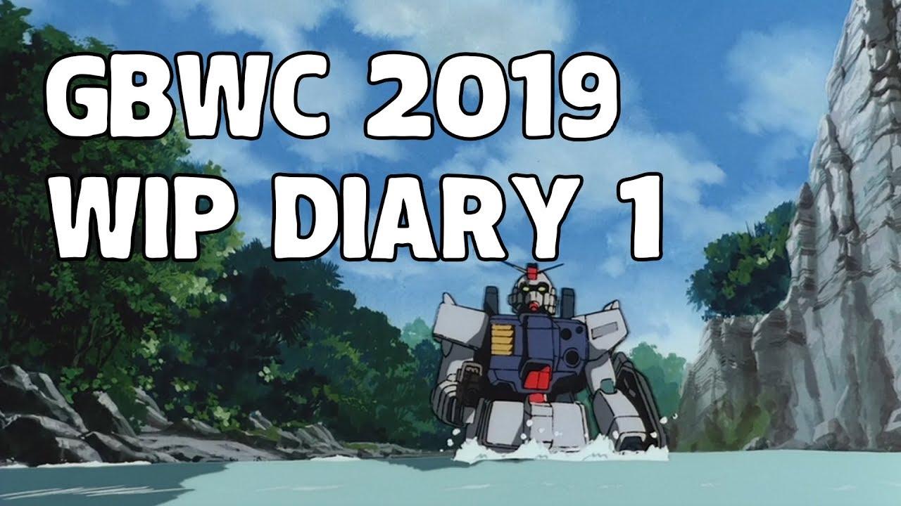 GBWC 2019 WIP Diary 1