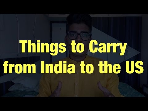 List of things you should carry from India to the US
