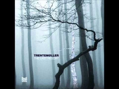 Trentemøller  Miss You original AlbumVersion
