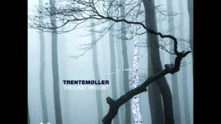 Trentemøller - Miss You (original Album-Version)