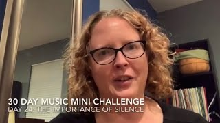 30 Day Music Mini Challenge - Day 24