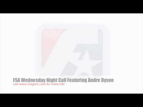 FSA Wednesday Night Call: Andre Dyson Part 2